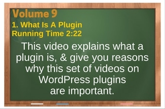 PLR 4 WordPress Vol 9 Video 1 What Is A Plugin