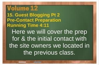 PLR 4 WordPress Vol 12 Video 15 Guest Blogging Part 2 Pre Contact Preparation