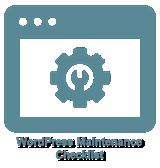 PLR for WordPress Volume 13 Bonus-WordPress Maintenance Checklist
