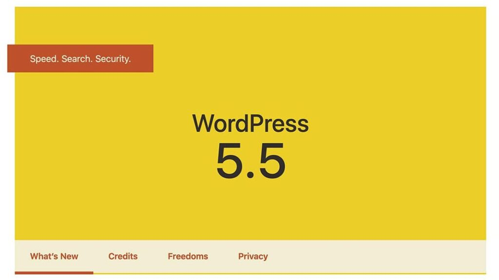 WordPress 5.5 Release header image showing the 3 main non-block related item. Speed, Search and Security