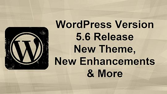WordPress What is new in version 5.6 major release feature image