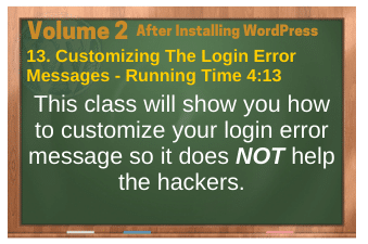 After Installing WordPress video 13. Customizing The Login Error Messages