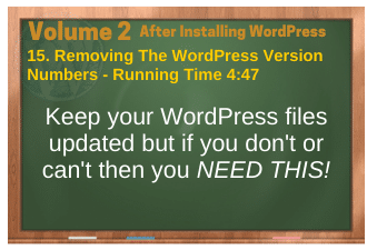 After Installing WordPress video 15. Removing The WordPress Version Numbers