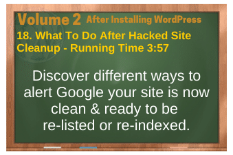 After Installing WordPress video 18. What To Do After Hacked Site Cleanup