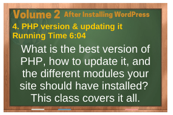 After Installing WordPress video 4. PHP version & updating it