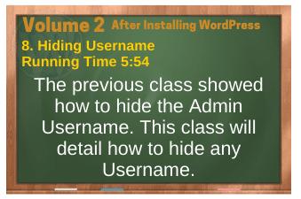 After Installing WordPress video 8. Hiding Username