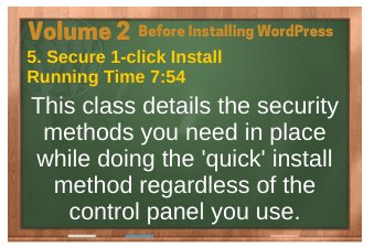 Before Installing WordPress video 5. Secure 1-click Install